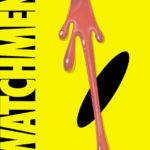 30 Years Too Late to The Watchmen – Reading Chapter 1