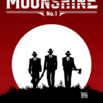 Moonshine #1 Review — Of Blood and Booze