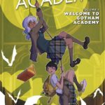 Mom Tested, Kid Approved: Gotham Academy
