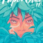 Paper Girls #11 — Days of Paster Past
