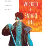 The Wicked and The Divine #27 — It's Not You, It's Me