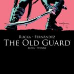 The Old Guard #2 Review — Training Day