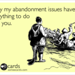 Episode #18 – Abandonment Issues on a Whim